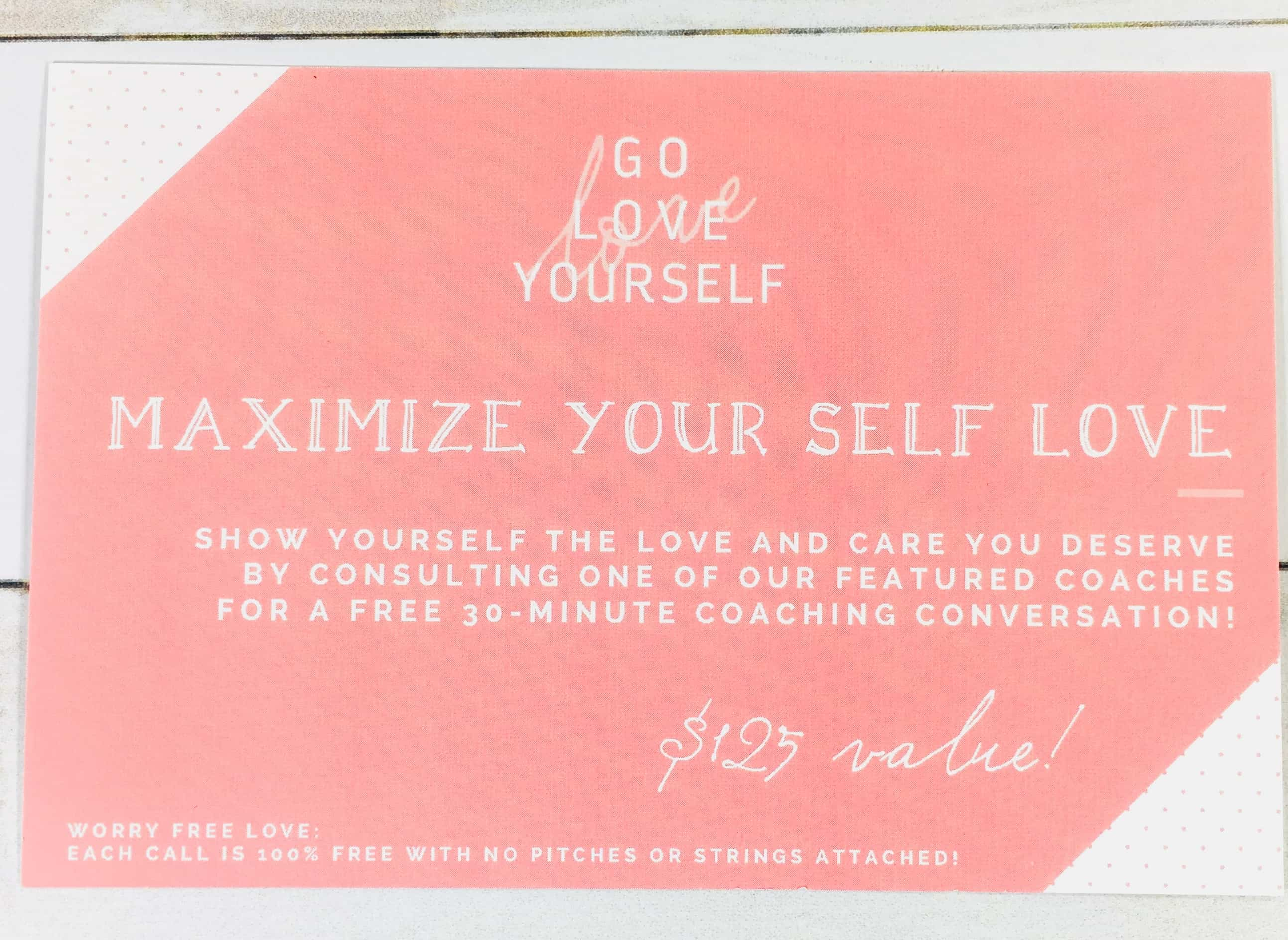 Go love yourself march 2018 subscription box review coupon hello there was a card that stated you could receive a 30 minute complimentary coaching conversation which is a 125 value fandeluxe Gallery