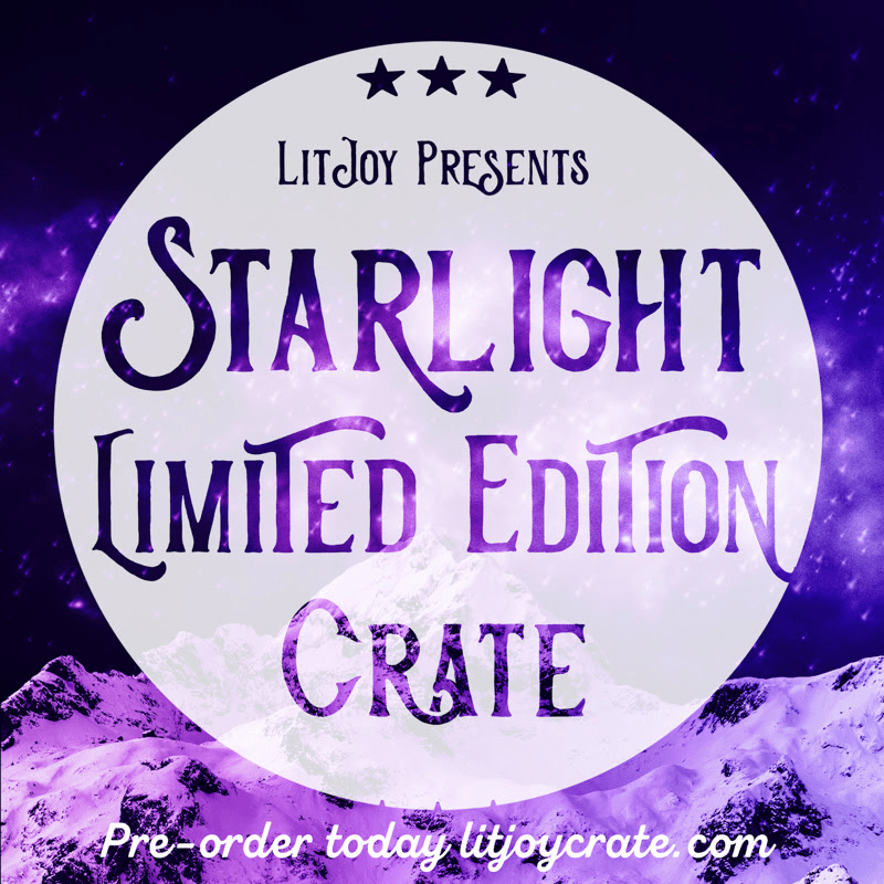 LitJoy Crate Starlight Limited Edition Box Available For Pre-Order Now + Coupon!