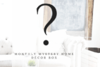 Gable Lane Crates Monthly Mystery Home Decor Subscription Box Available Now!