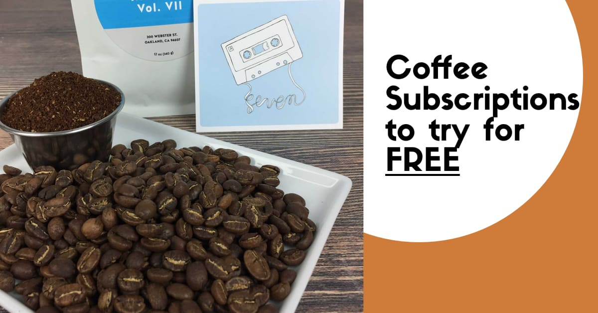 Free Coffee Subscription Trials