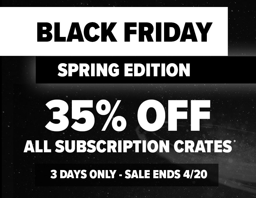 Loot Crate Spring Black Friday Coupon: Get 35% Off Any Subscription!