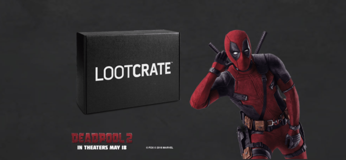 Loot Crate May 2018 Theme Spoilers & Coupon!