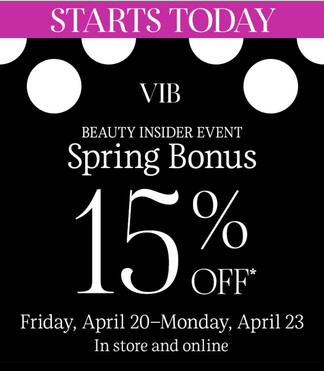 ENDS TONIGHT! Sephora Spring Bonus Sale: 15% Off Site for VIBs!