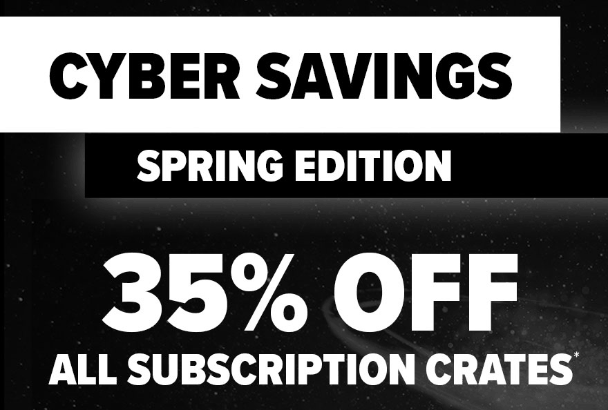 Loot Crate Spring Cyber Sale Coupon: Get 35% Off Any Subscription!
