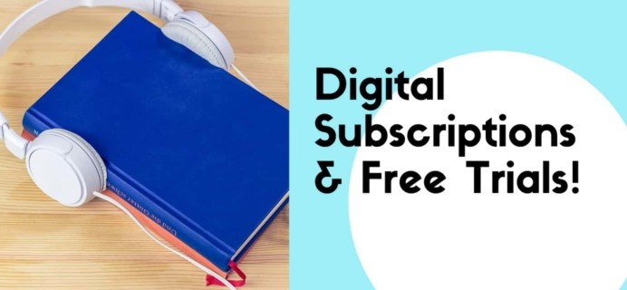 Our Favorite Digital Subscriptions + Free Trial Offers!