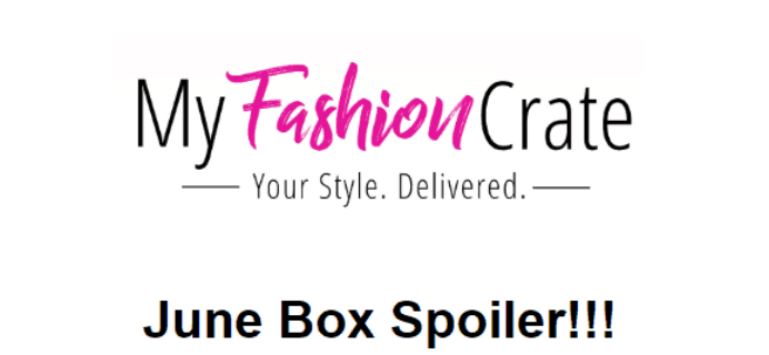 My Fashion Crate June 2018 Spoiler #3!