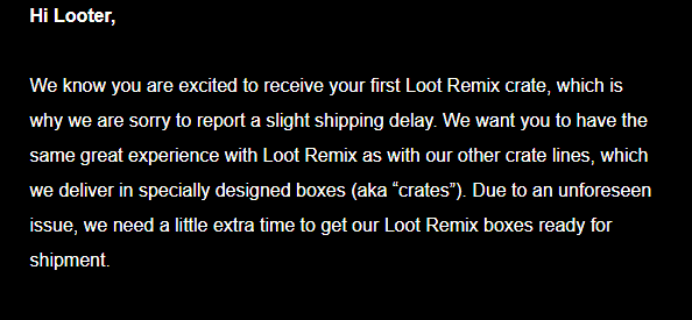 Loot Remix June 2018 Shipping Update