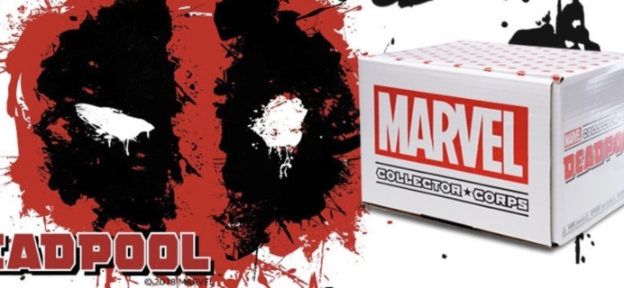 Marvel Collector Corps July 2018 DEADPOOL Box Available For One Time Purchase WORLDWIDE!