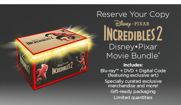 You Can Now Reserve A Copy Of The Incredibles 2 In Blu Ray DVD Digital Plus Exclusive Merchandise And More
