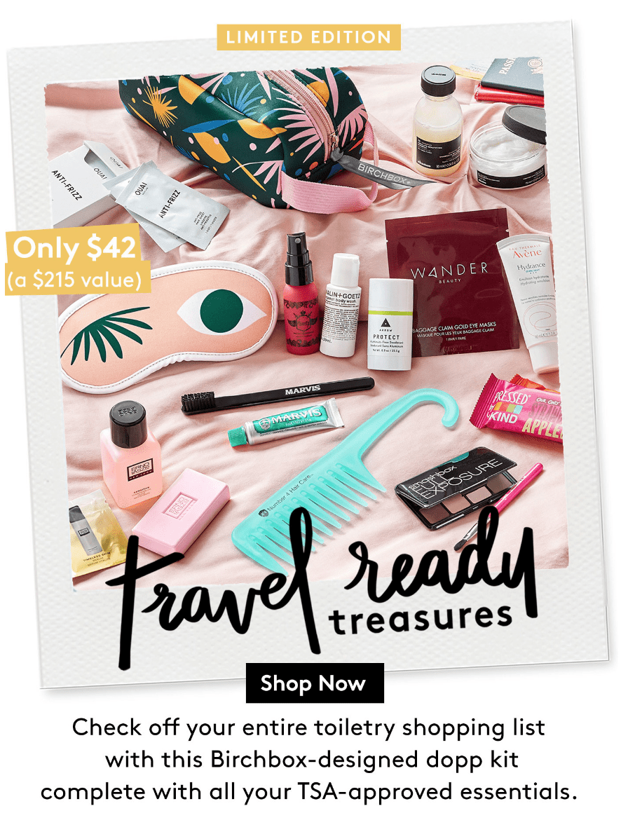 Birchbox Limited Edition Travel-Ready Treasures Box Available Now + Coupon!