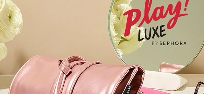 PLAY! by Sephora PLAY! Luxe '18 Volume 1 Available Now + Brand Spoilers!