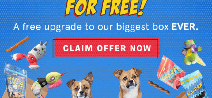 BarkBox Coupon: Get First Month Free Upgrade With 6 Or 12 Month Subscription! LAST DAY!