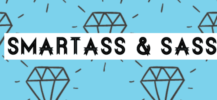 Smartass + Sass Box Subscription Update + Coupon!