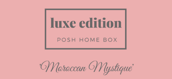 Posh Home Box Luxe Edition Subscription Box September-October 2018 Spoilers!