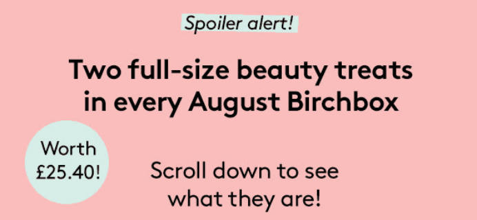 Birchbox UK August 2018 Spoiler + Coupon!
