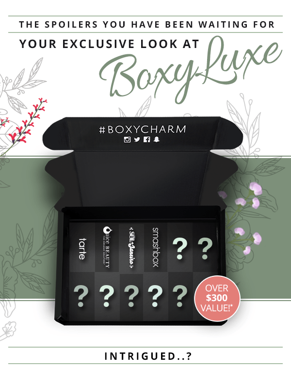 BoxyLuxe by BOXYCHARM Upgrades – UPDATE!