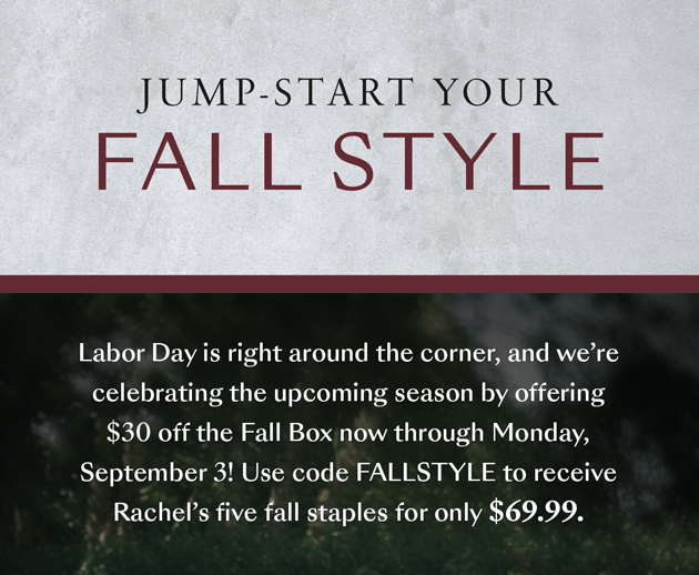 Box of Style by Rachel Zoe Flash Sale: $30 Off Fall Box! LAST DAY!