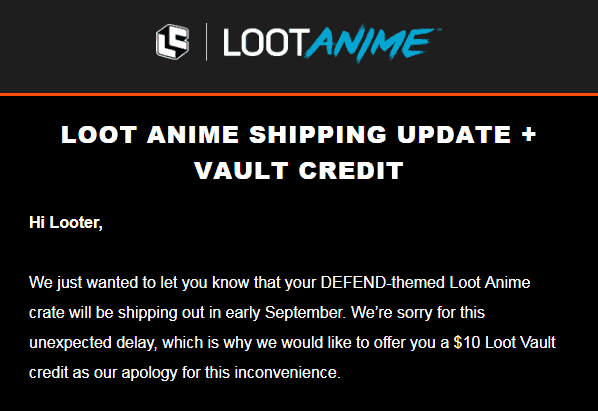 Loot Anime August 2018 Shipping Update
