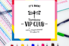 Tombow VIP Club September Fall 2018 Box Available Now + Full Spoilers!