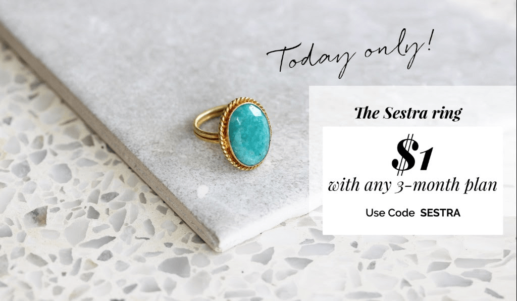 Emma & Chloe Deal: Get The Sestra Ring For Only $1 with 3-Month Subscription! TODAY ONLY!