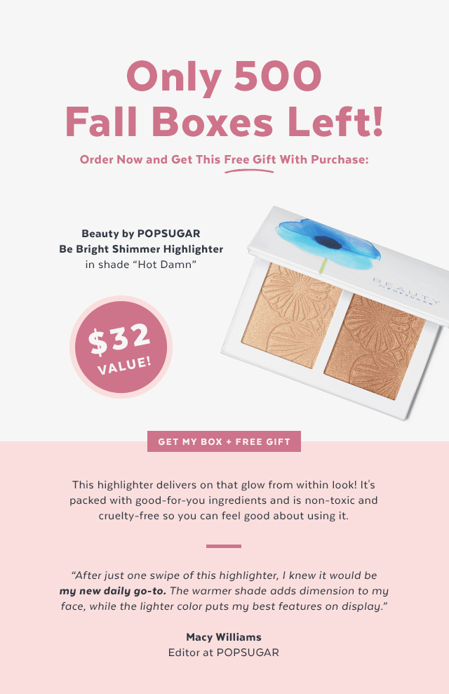 Fall 2018 POPSUGAR Must Have Box Free Gift Offer – No Purchase Necessary!