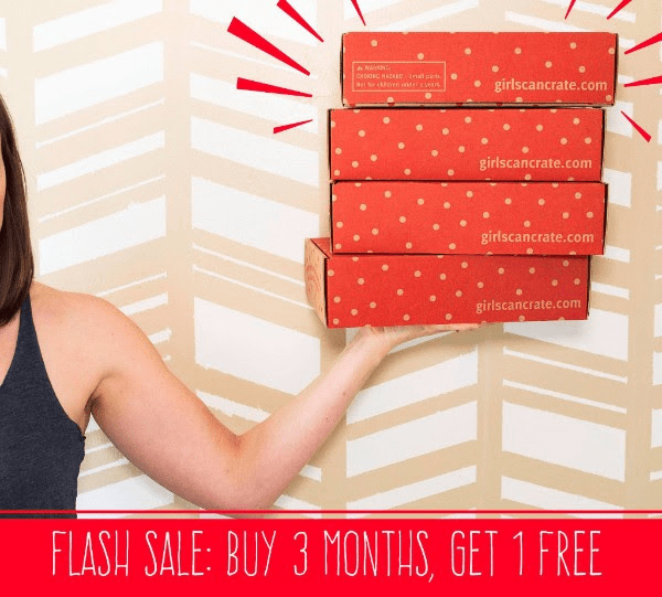 Girls Can! Crate Birthday Sale: Buy 3 Months, Get 1 Month Free!