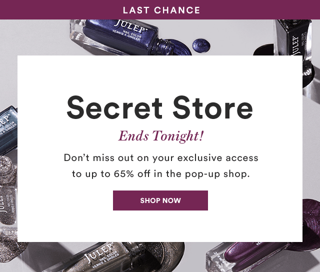 LAST DAY for Julep October 2018 Secret Store!