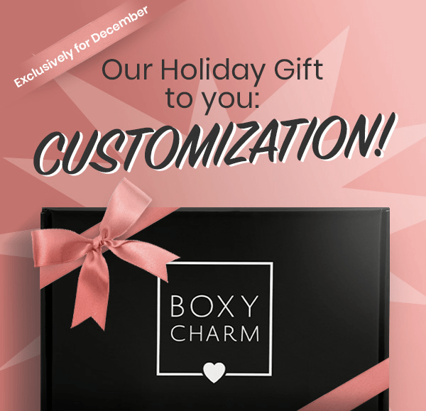 BoxyLuxe December 2018 Customization Time Coming Soon!