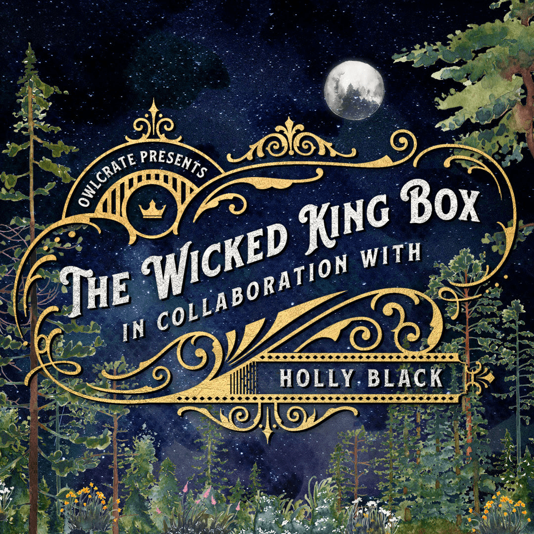 OwlCrate The Wicked King Limited Edition Box Full Spoilers!
