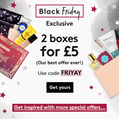 Birchbox UK Black Friday 2018 Deals Start NOW and save up to 50% Off! Get 2 boxes for £5!