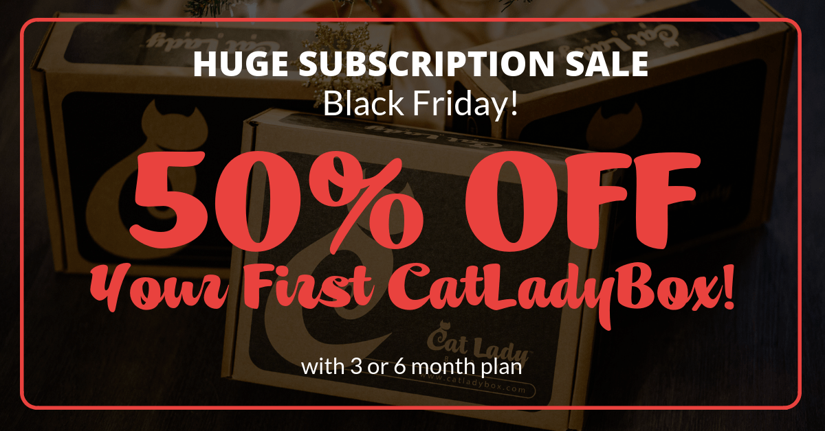 Cat Lady Box Black Friday Deals – 50% Off First Box!