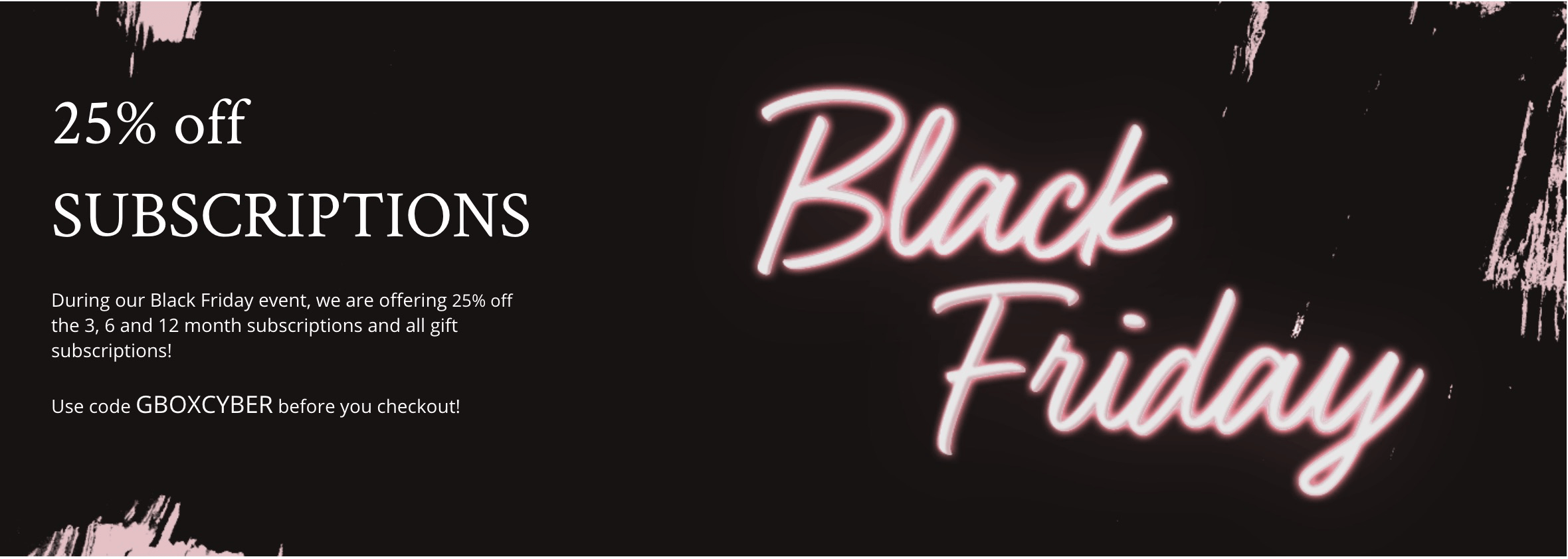 GLOSSYBOX Black Friday Deal: 25% Off 3+ Month Subscriptions!