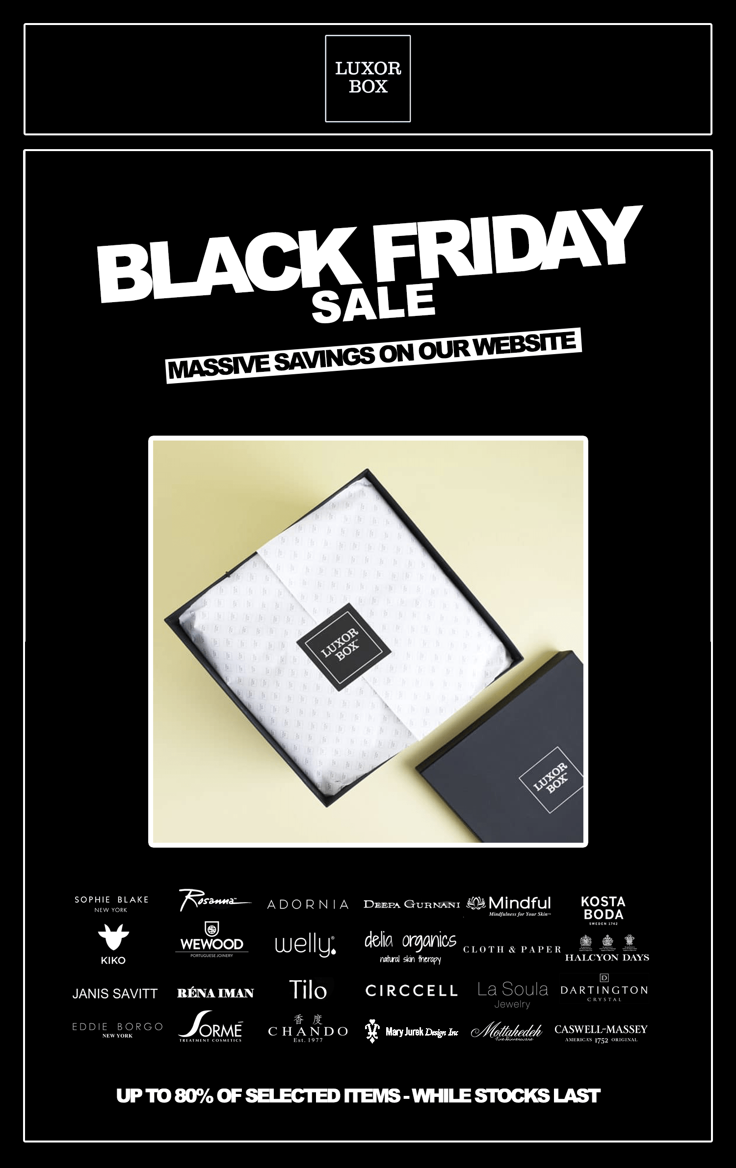 Luxor Box 2018 Black Friday Sale is Here! Up to 80% Off On Selected Items!