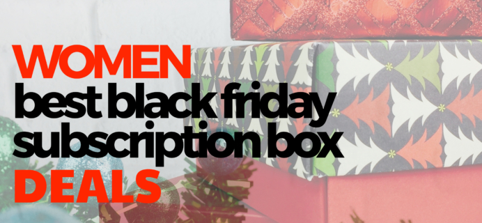 The Best Black Friday Subscription Box Deals For Women