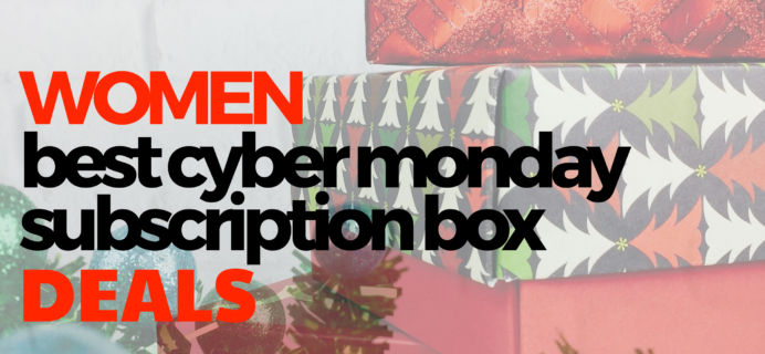 The Best Cyber Monday Subscription Box Deals For Women