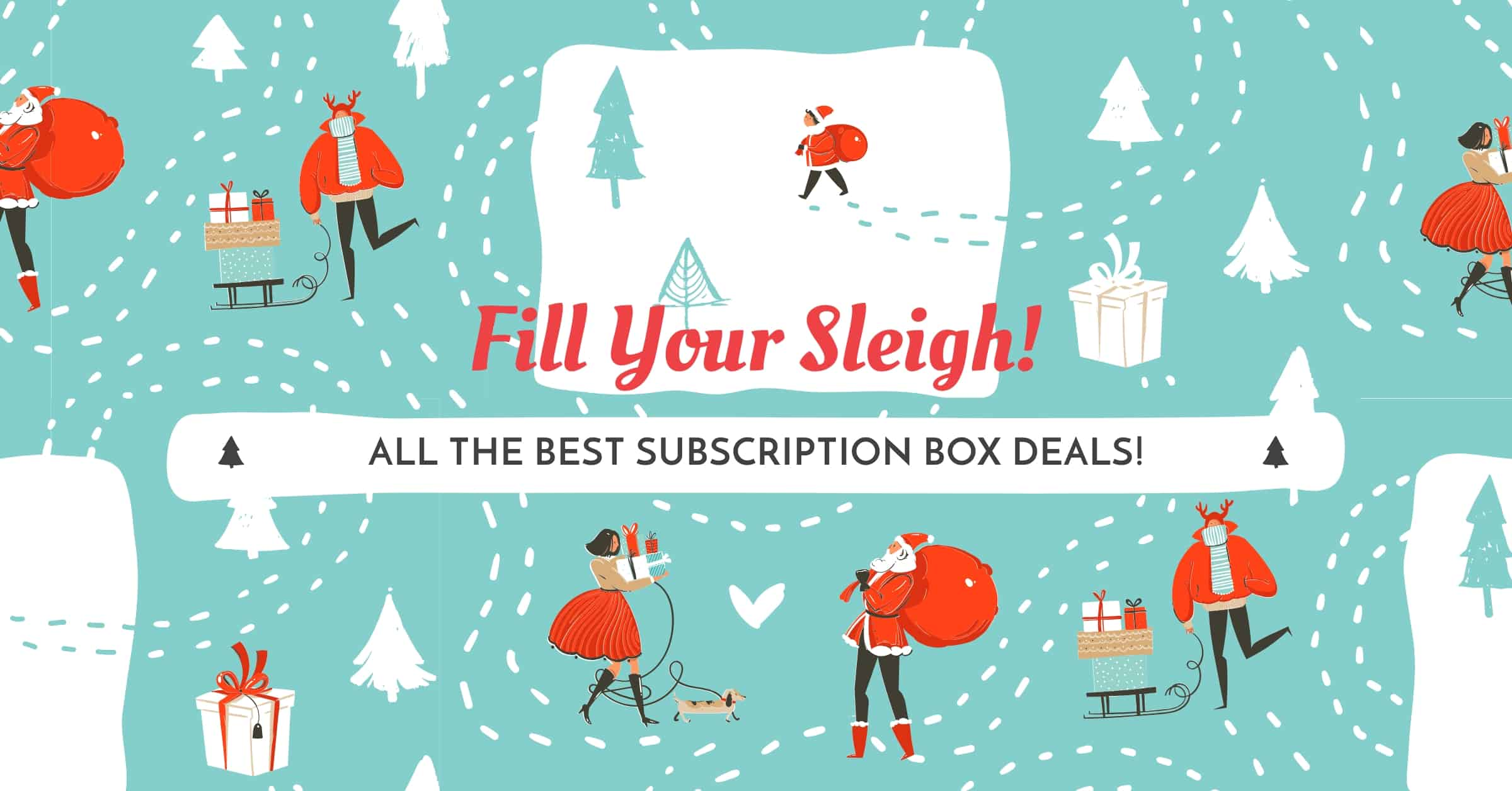 Best Subscription Box Deals This Weekend – December 22 2018!
