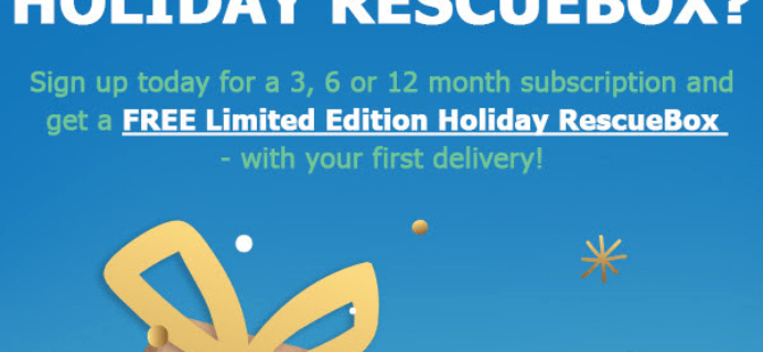 Rescue Box Deal: Get A FREE Limited Edition Holiday Box With 3+ Month Subscriptions!