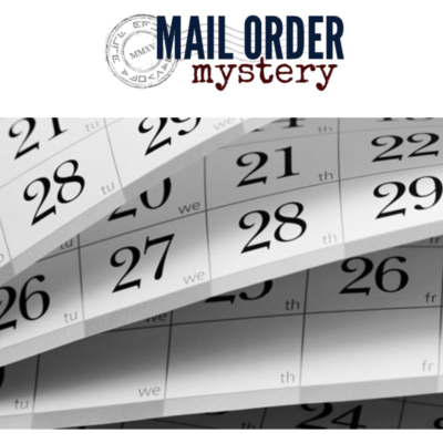 Mail Order Mystery: Only 4 Ship Dates Left In December!