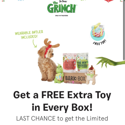 ABSOLUTE LAST CALL – BarkBox Limited Edition Theme Grinch Guarantee + FREE Extra Toy Club!