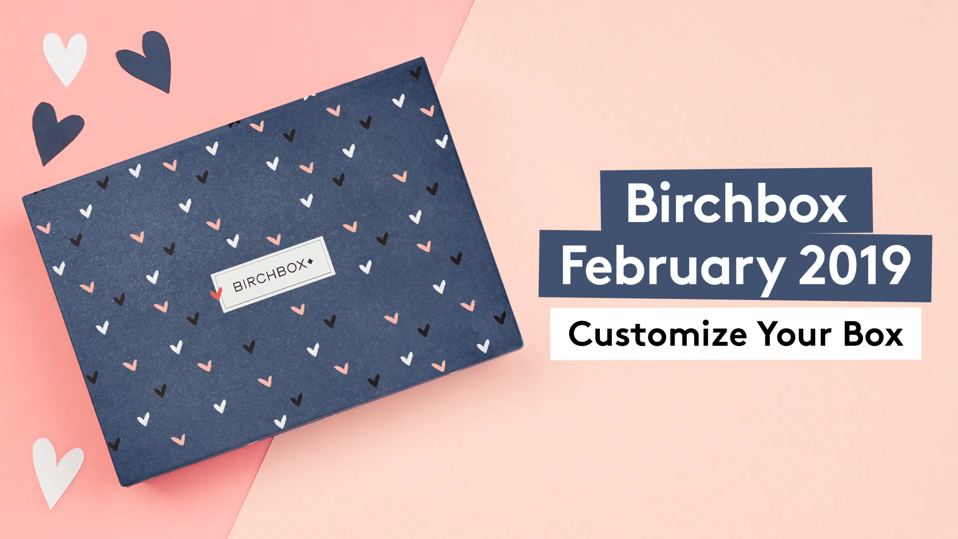 Birchbox February 2019 Selection Time!