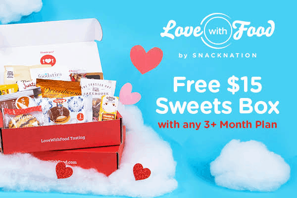 Love With Food Valentine's Day Deal: Get a FREE $15 Sweets Box With 3+ Month Subscription!