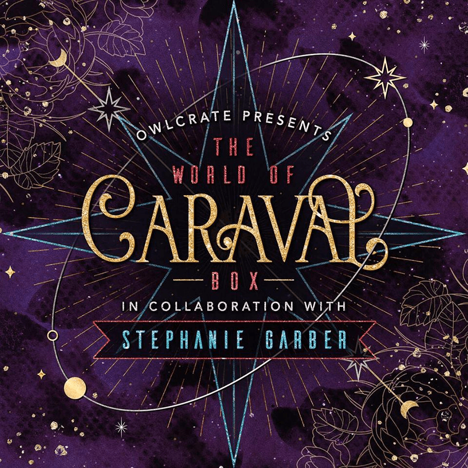 OwlCrate The World of Caraval Limited Edition Box Coming Soon + Spoilers!