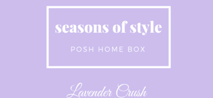 Posh Home Box Seasons of Style Spring 2019 Spoiler #1!