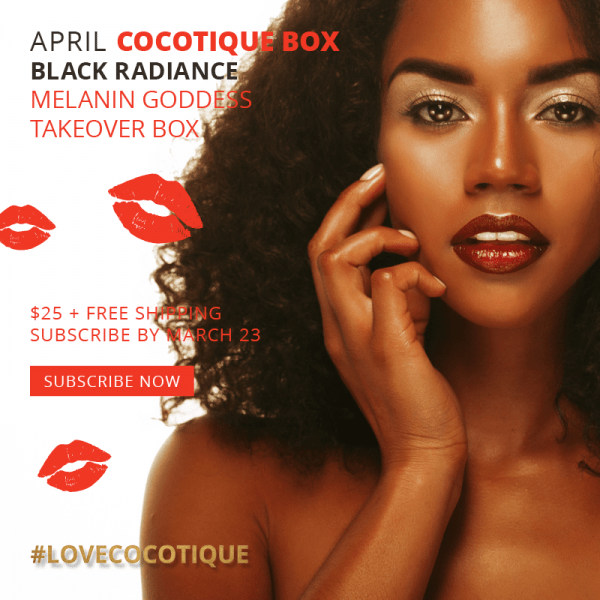 Cocotique April 2019 Spoilers + Coupon!