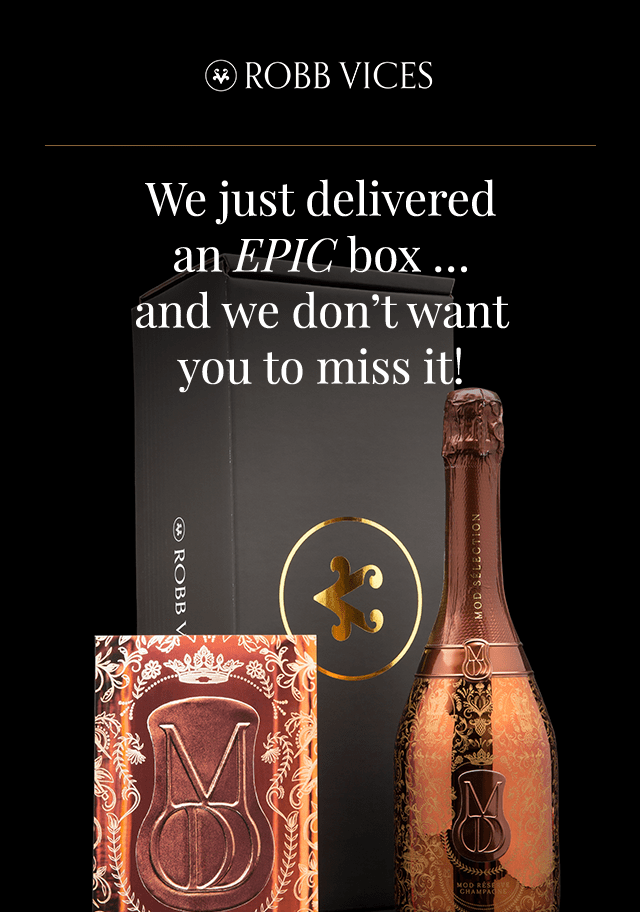 Robb Vices Coupon: Get The Mod Selection Reserve Champagne Box As Your First Box!