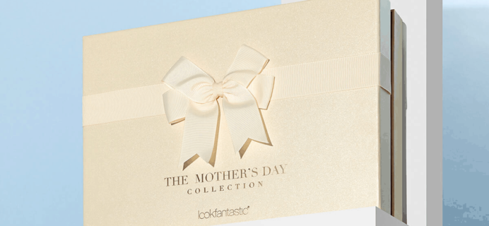 Lookfantastic Mother's Day Limited Edition Beauty Box Available Now + Full Spoilers!