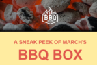 BBQ Box March 2019 Spoilers + Coupon!
