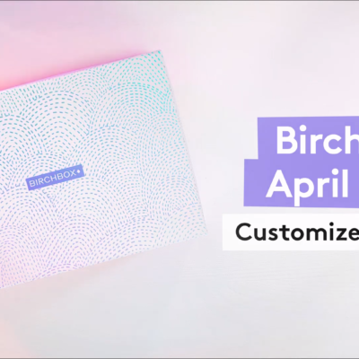 Birchbox April 2019 Selection Time!