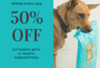 Pet Treater Spring Sale: 50% First Box with Annual Subscription!