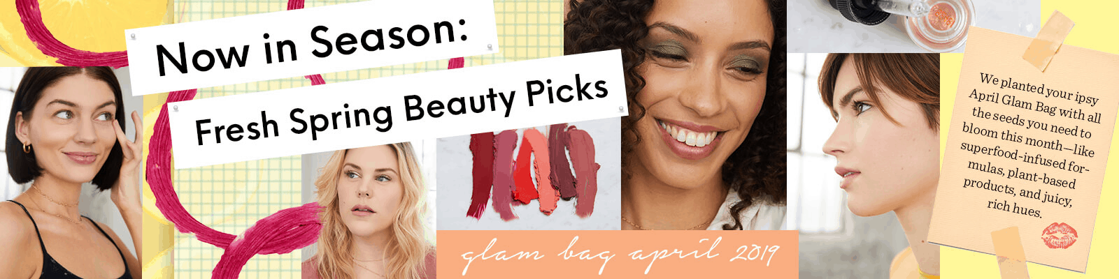 Ipsy April 2019 Glam Bag Full Spoilers + Reveals Available Now